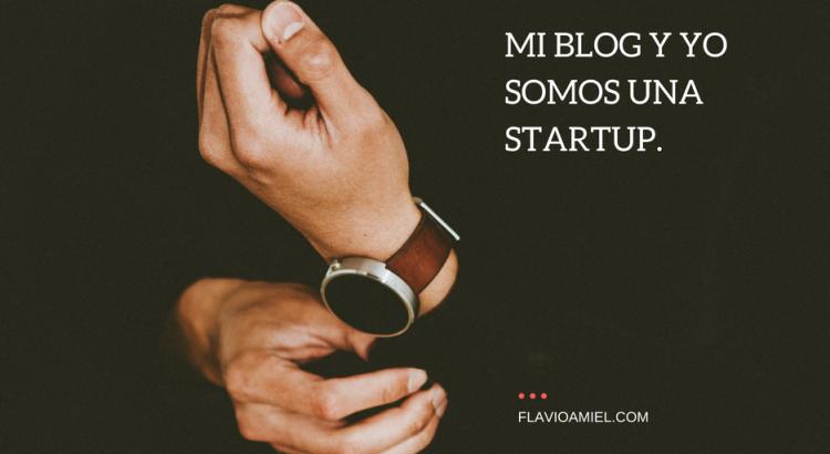 mi blog y yo somos una startup