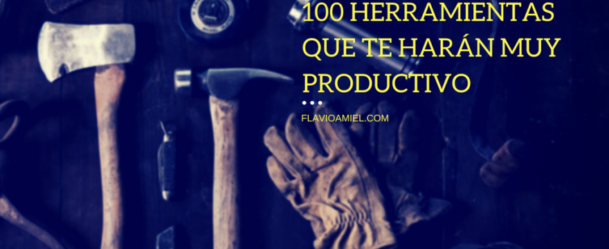 10/100 herramientas que te harán muy productivo